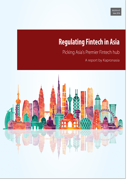 201607_Regulating-Fintech-in-Asia