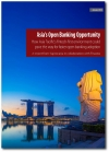 Asia's Open Banking Opportunity, Presented by Finastra and Kapronasia
