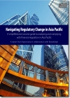 Navigating Regulatory Change in Asia Pacific