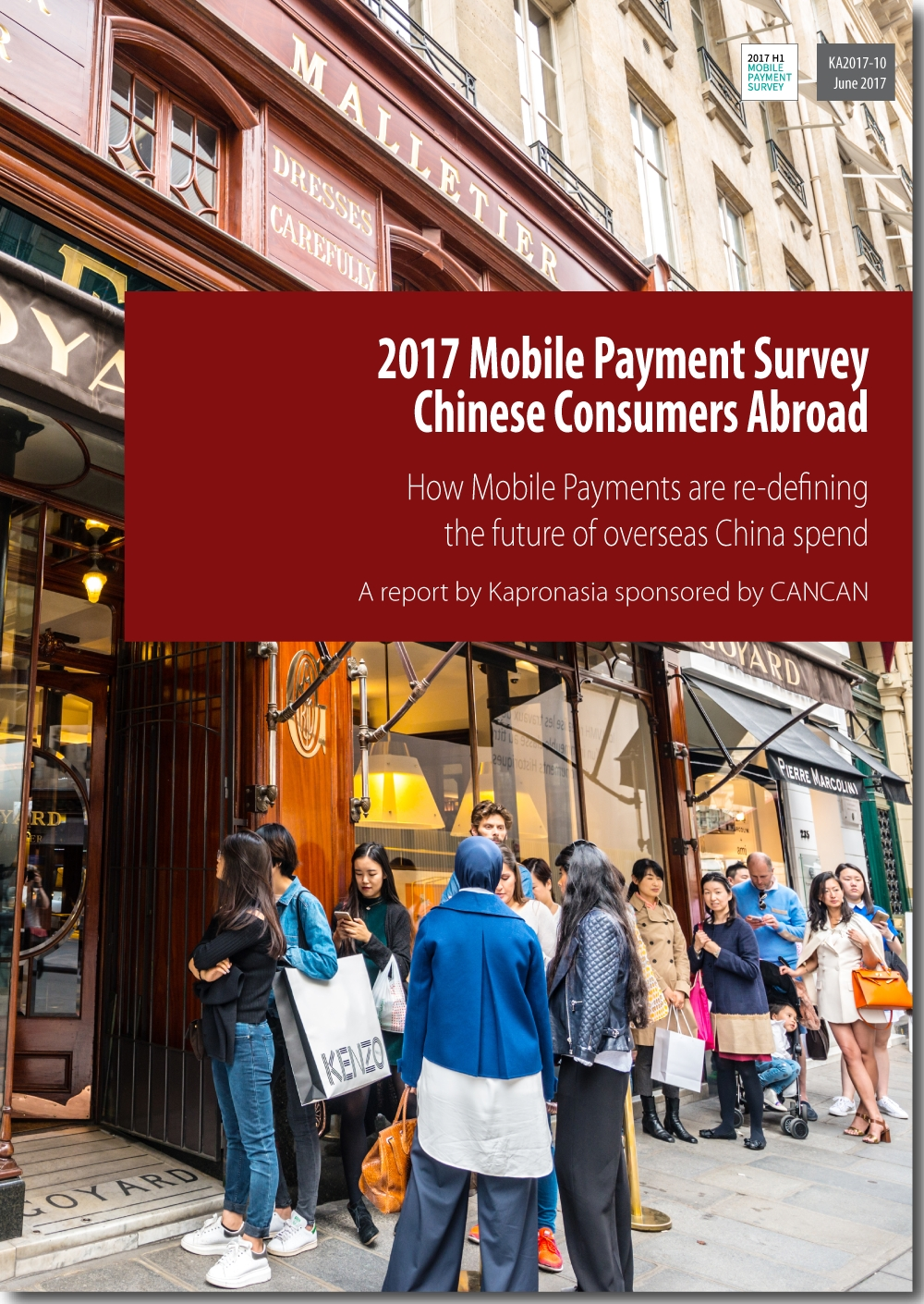 2017 Mobile Payments Survey - Chinese Consumers Abroad