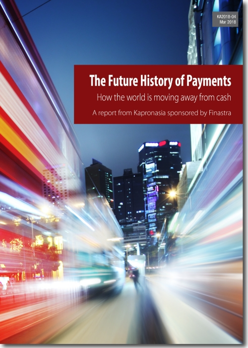 The Future History of Payments - a whitepaper from Kapronasia and Finastra