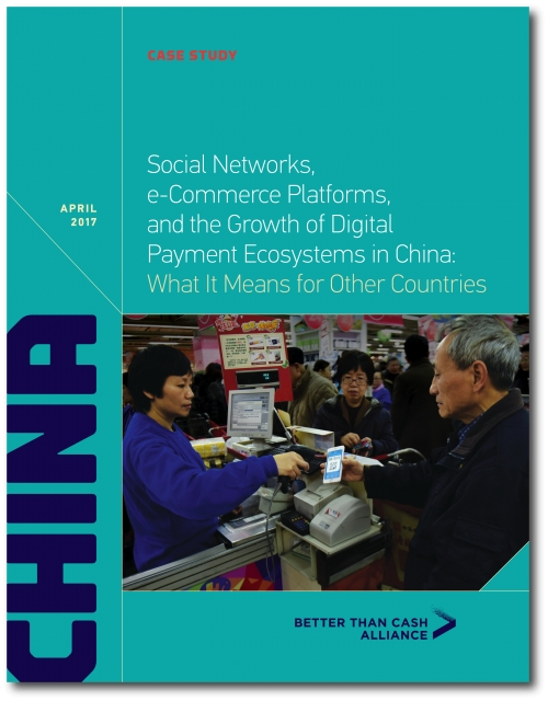 Social Networks, e-Commerce Platforms, and the Growth of Digital Payment Ecosystems in China - a report from Kapronasia and the Better Than Cash Alliance