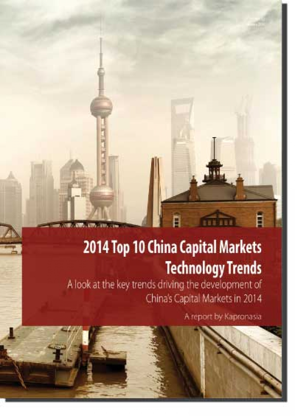 Top 10 China Capital Markets Technology Trends 2014