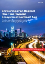 Envisioning a Pan-Regional Real-Time Payment Ecosystem in Southeast Asia from ACI & Kapronasia