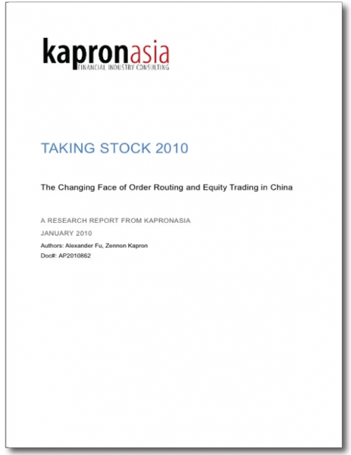 Taking Stock 2010 - Order Routing and Technology in China's Capital Markets